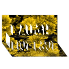 Phenomenal Blossoms Yellow Laugh Live Love 3d Greeting Card (8x4)