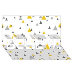 Pastel Random Triangles Modern Pattern BELIEVE 3D Greeting Card (8x4)