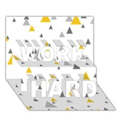Pastel Random Triangles Modern Pattern WORK HARD 3D Greeting Card (7x5)