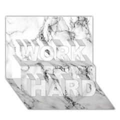 White Marble Stone Print WORK HARD 3D Greeting Card (7x5)