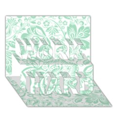 Mint green And White Baroque Floral Pattern WORK HARD 3D Greeting Card (7x5)