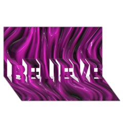 Shiny Silk Pink BELIEVE 3D Greeting Card (8x4)