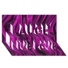 Shiny Silk Pink Laugh Live Love 3D Greeting Card (8x4)