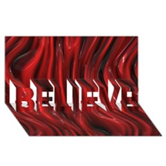 Shiny Silk Red Believe 3d Greeting Card (8x4)
