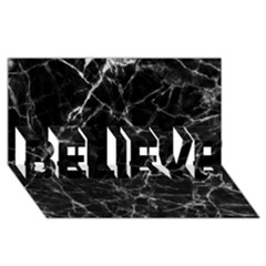 Black marble Stone pattern BELIEVE 3D Greeting Card (8x4)