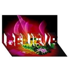 Awesome F?owers With Glowing Lines BELIEVE 3D Greeting Card (8x4)