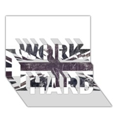 Brit7 WORK HARD 3D Greeting Card (7x5)