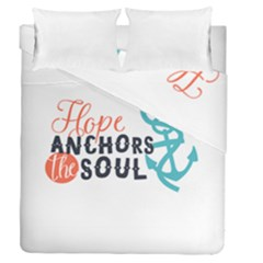 Hope Anchors The Soul Nautical Quote Duvet Cover (full/queen Size)