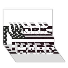 Usa6 WORK HARD 3D Greeting Card (7x5)