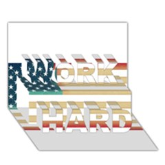 Usa7 WORK HARD 3D Greeting Card (7x5)