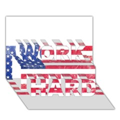 Usa8 WORK HARD 3D Greeting Card (7x5)