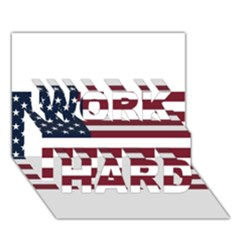Usa999 WORK HARD 3D Greeting Card (7x5)