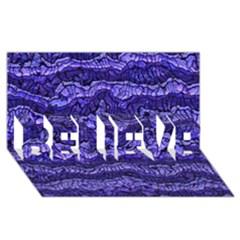 Alien Skin Blue BELIEVE 3D Greeting Card (8x4)