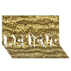 Alien Skin Hot Golden BELIEVE 3D Greeting Card (8x4)