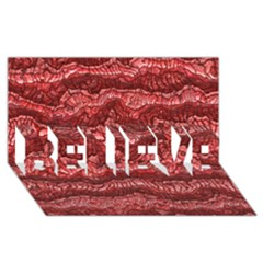 Alien Skin Red BELIEVE 3D Greeting Card (8x4)