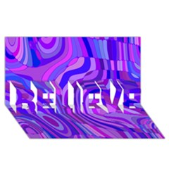 Retro Abstract Blue Pink BELIEVE 3D Greeting Card (8x4)