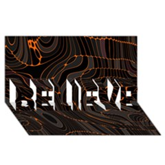 Retro Abstract Orange Black BELIEVE 3D Greeting Card (8x4)