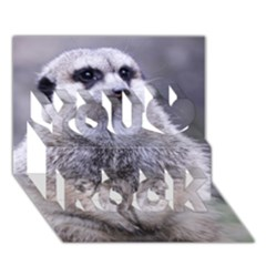 Adorable Meerkat 03 You Rock 3d Greeting Card (7x5)