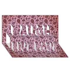 Vintage Paisley Pink Laugh Live Love 3D Greeting Card (8x4)