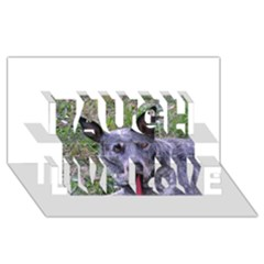 Australian Cattle Dog Blue Laugh Live Love 3D Greeting Card (8x4)