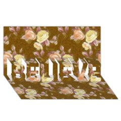 Vintage Roses Golden Believe 3d Greeting Card (8x4)