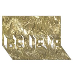 Crumpled Foil Golden Believe 3d Greeting Card (8x4)