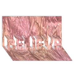 Crumpled Foil Pink BELIEVE 3D Greeting Card (8x4)