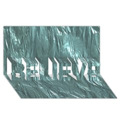 Crumpled Foil Teal BELIEVE 3D Greeting Card (8x4)