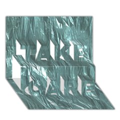 Crumpled Foil Teal TAKE CARE 3D Greeting Card (7x5)