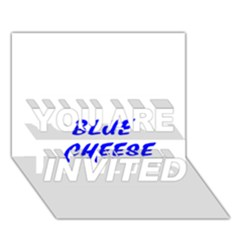 Blue Cheese YOU ARE INVITED 3D Greeting Card (7x5)