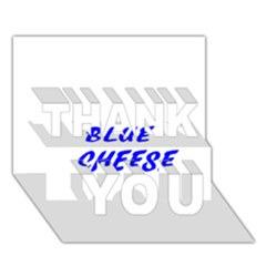 Blue Cheese THANK YOU 3D Greeting Card (7x5)