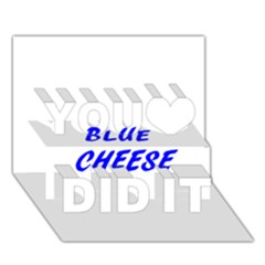 Blue Cheese You Did It 3D Greeting Card (7x5)