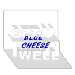 Blue Cheese Get Well 3D Greeting Card (7x5)