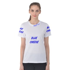 Blue Cheese Women s Cotton Tees