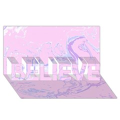 Unique Marbled 2 Baby Pink BELIEVE 3D Greeting Card (8x4)