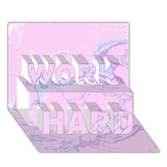 Unique Marbled 2 Baby Pink WORK HARD 3D Greeting Card (7x5)