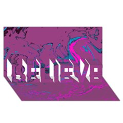 Unique Marbled 2 Hot Pink Believe 3d Greeting Card (8x4)