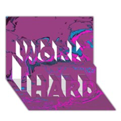 Unique Marbled 2 Hot Pink Work Hard 3d Greeting Card (7x5)