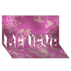 Unique Marbled Pink Believe 3d Greeting Card (8x4)