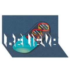 Dna Capsule BELIEVE 3D Greeting Card (8x4)