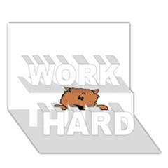 Peeping Pomeranian WORK HARD 3D Greeting Card (7x5)