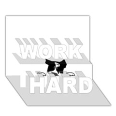 Peeping Boston Terrier WORK HARD 3D Greeting Card (7x5)