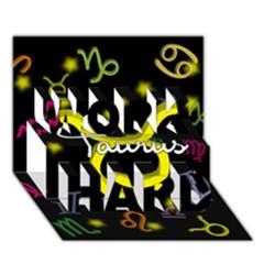Taurus Floating Zodiac Name WORK HARD 3D Greeting Card (7x5)
