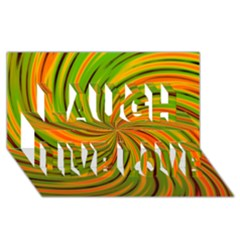 Happy Green Orange Laugh Live Love 3D Greeting Card (8x4)