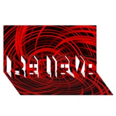 Happy, Black Red BELIEVE 3D Greeting Card (8x4)