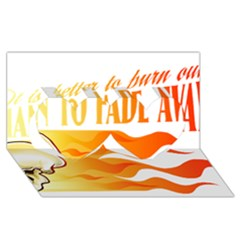 its better to burn out than to fade away Twin Hearts 3D Greeting Card (8x4)