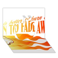 its better to burn out than to fade away Apple 3D Greeting Card (7x5)