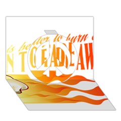 Its Better To Burn Out Than To Fade Away Peace Sign 3d Greeting Card (7x5)