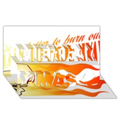 Its Better To Burn Out Than To Fade Away Merry Xmas 3d Greeting Card (8x4)