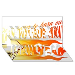 its better to burn out than to fade away Happy New Year 3D Greeting Card (8x4)
